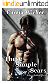 These Simple Scars: Georgia Heat Book 1