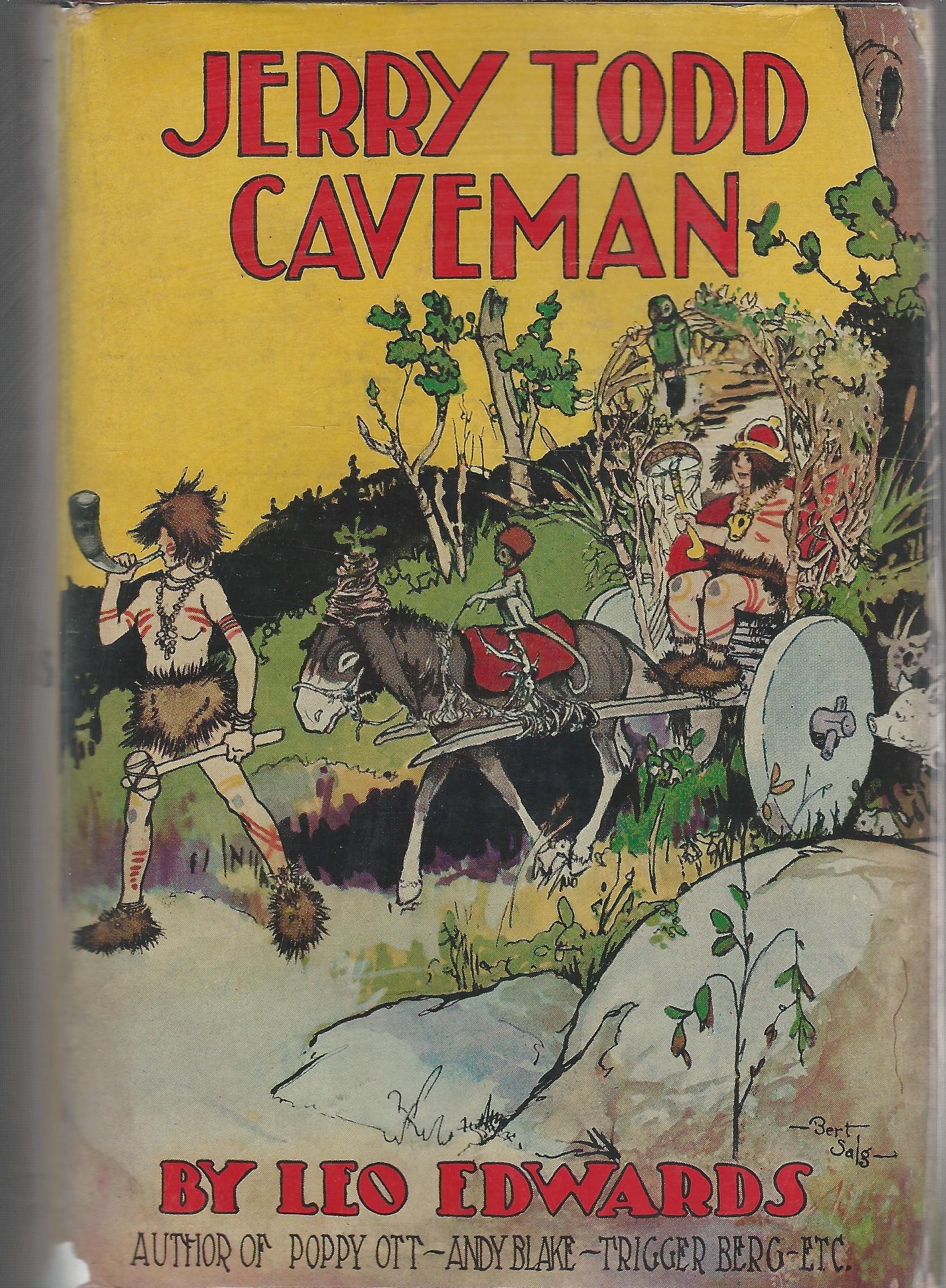 Jerry Todd Caveman (#11 in series): Leo Edwards, Bert Slag ...