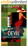 Death Of A Devil (The Danny Bird Mysteries Book 3)