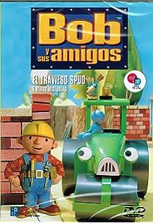 Bob y sus amigos 4: El travieso Spud y otras historias [Descat.]