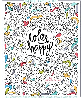 Color Happy An Adult Coloring Book Of Removable Wall Art Prints Inspirational