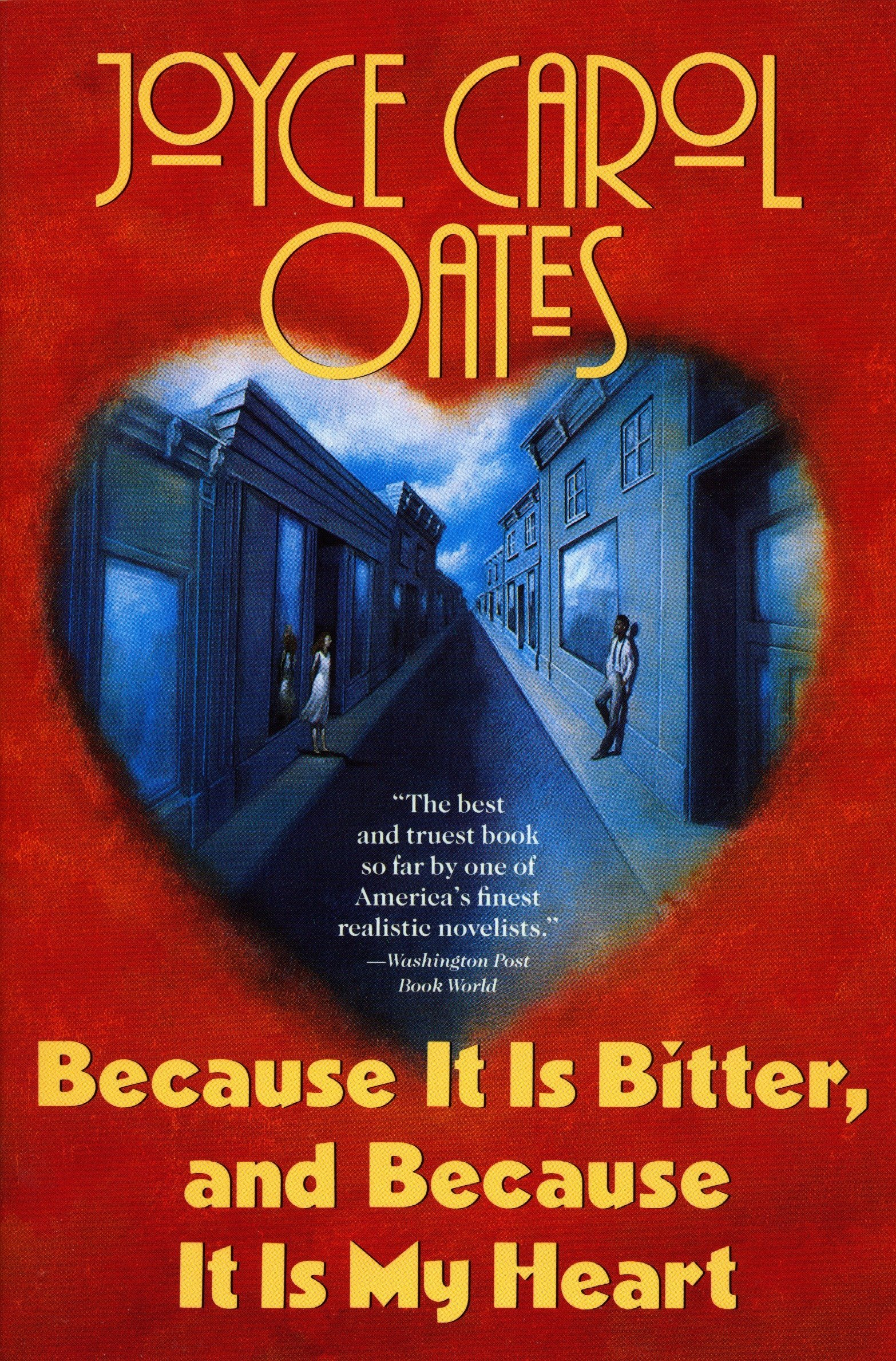Download Because It Is Bitter And Because It Is My Heart By Joyce Carol Oates