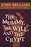 The Mummy, the Will, and the Crypt (Johnny Dixon Book 2) (English Edition)