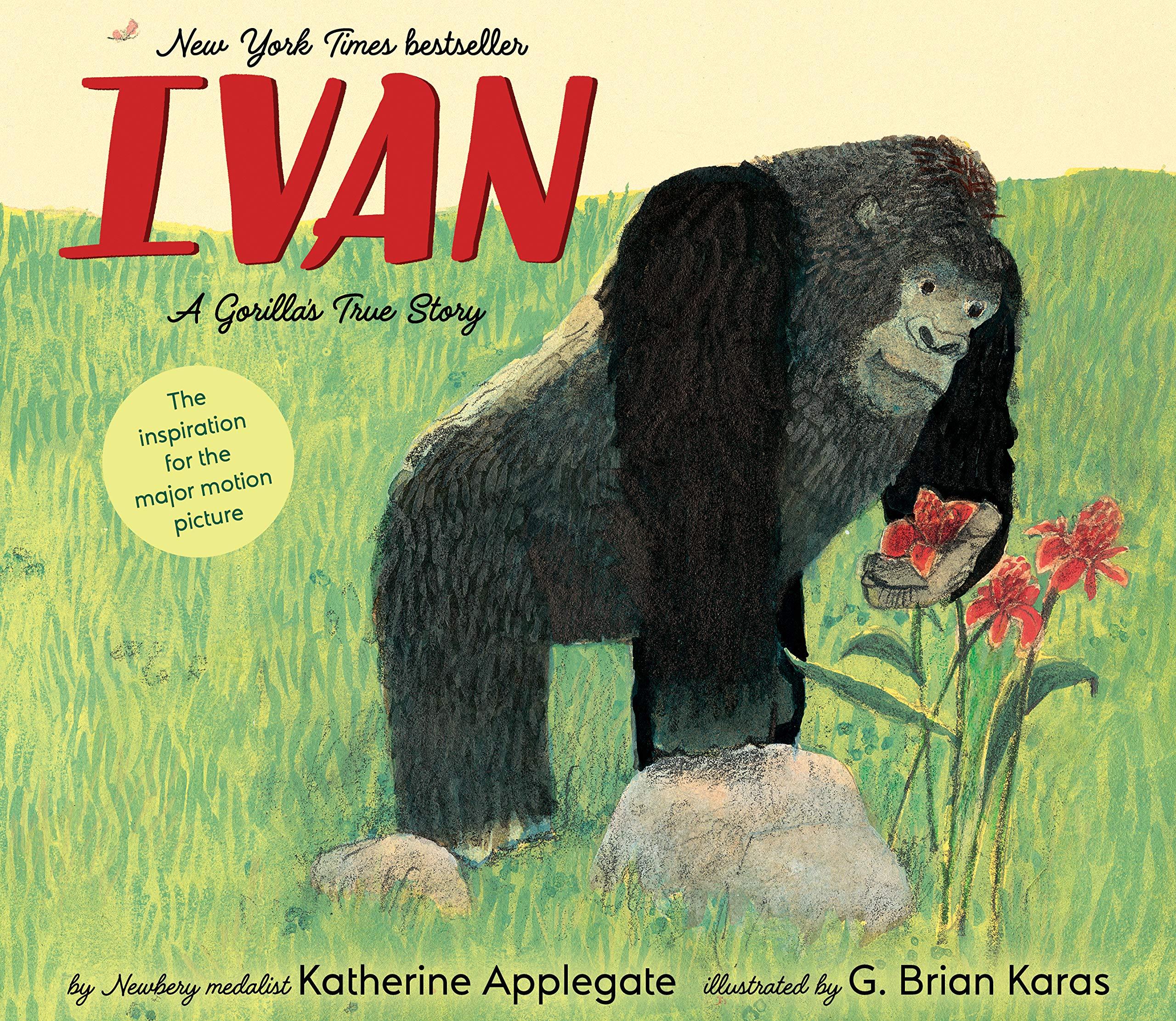 Ivan: A Gorilla's True Story: Applegate, Katherine, Karas, Mr. G. Brian:  9780358417460: Amazon.com: Books