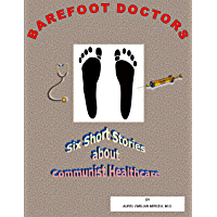 Barefoot Doctors: Healthcare Disaster in Communist Romania