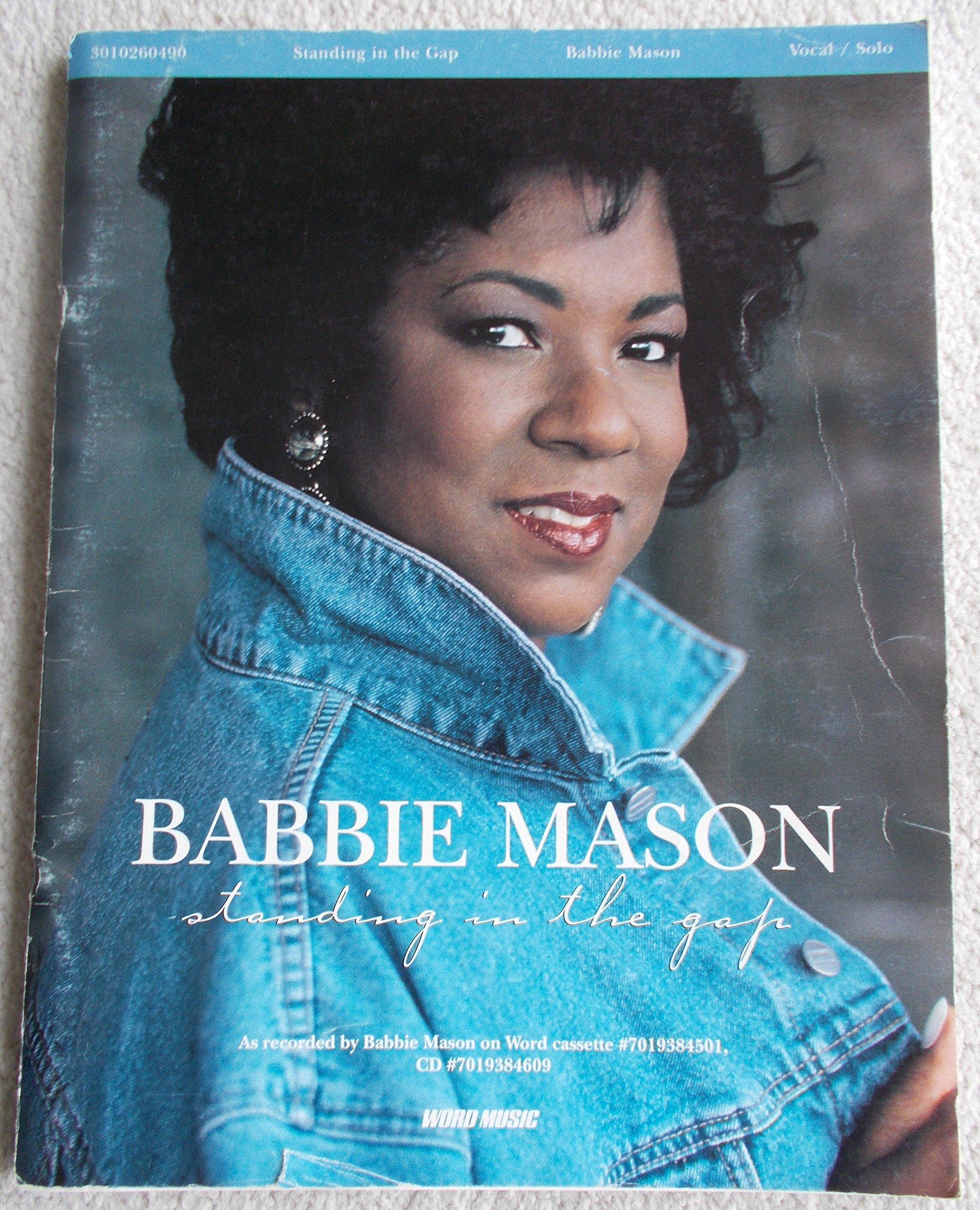Babbie Mason   standing in the Gap Sheet Music: Bryce Inman