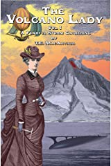 The Volcano Lady: Vol. 1 - A Fearful Storm Gathering (ed. 1.5) Kindle Edition