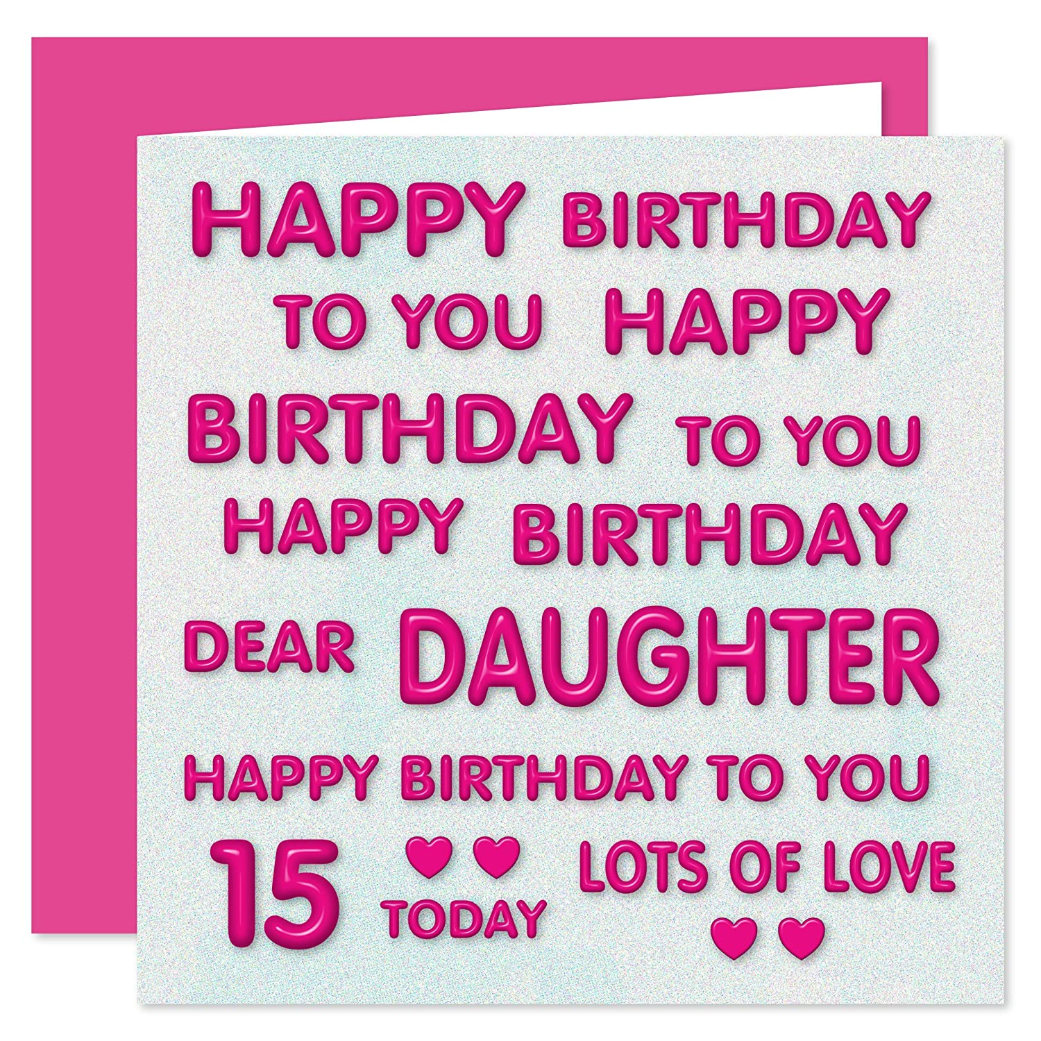 Daughter 15th Happy Birthday Card