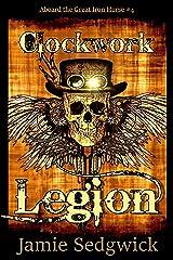 Clockwork Legion (Aboard the Great Iron Horse Book 4)