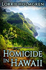 Homicide in Hawaii, An Emily Swift Travel Mystery: An Emily Swift Mystery Kindle Edition