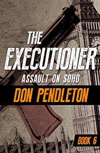 Assault on Soho (The Executioner Book 6)