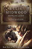 Liberation (The Indigo Rebels Book 3)