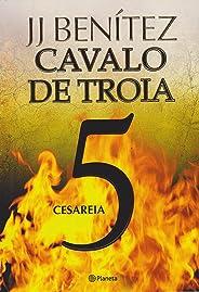 Cavalo de troia 5 - Cesareia 2º edição