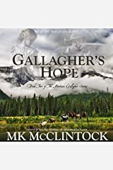 Gallagher's Hope: Book Two of the Montana Gallagher Series Audible Audiobook