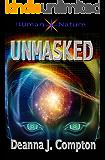 Unmasked (Human Nature Book 1)