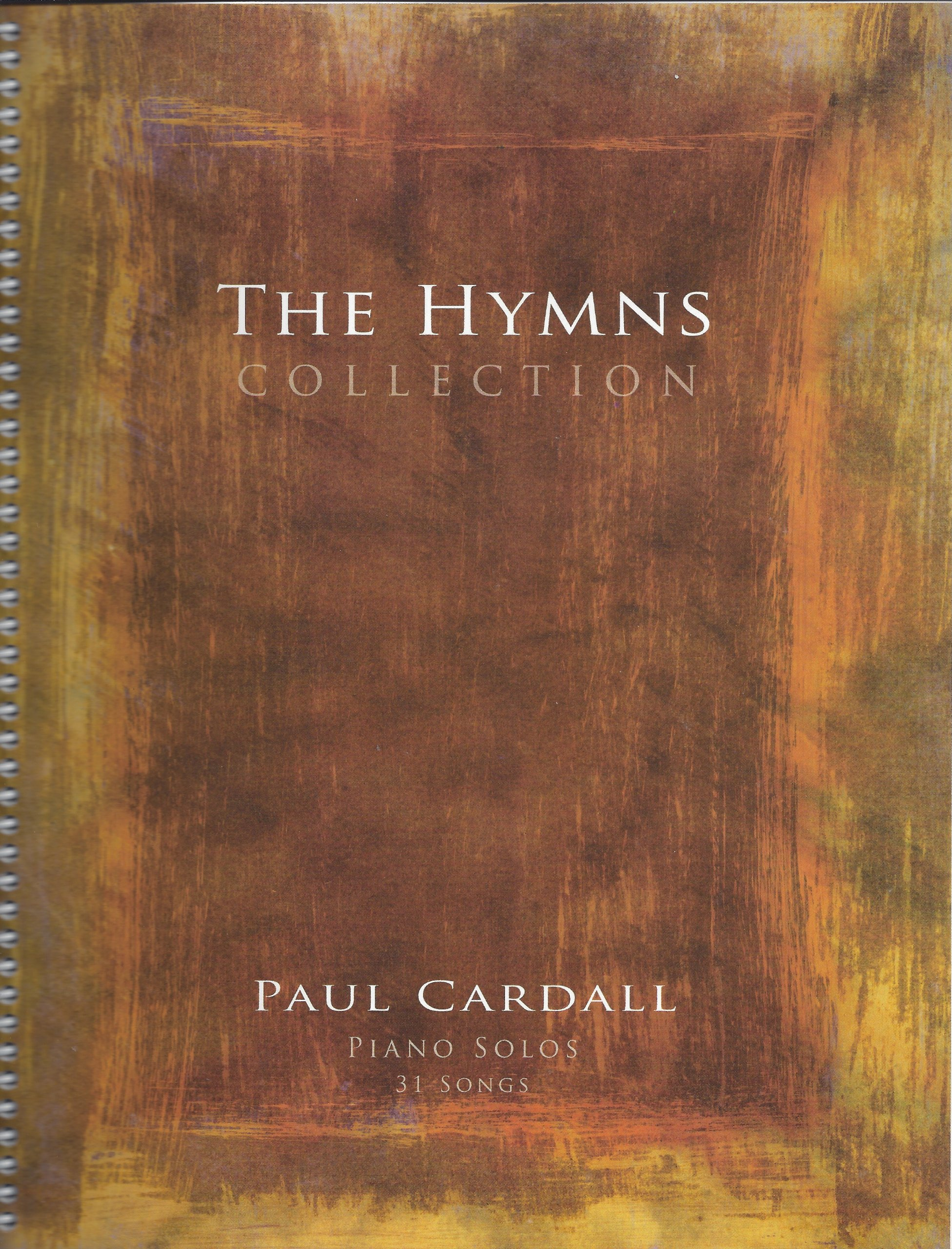 The hymns collection piano solos 31 songs sheet music paul the hymns collection piano solos 31 songs sheet music paul cardall 0650070002420 amazon books fandeluxe Images