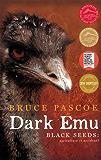 Dark Emu: Black seeds agriculture or accident?