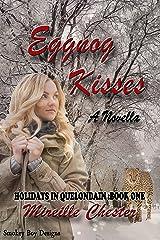 Eggnog Kisses (Holidays in Quelondain Book 1) Kindle Edition