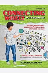 Connecting Wisely in the Digital Age Paperback