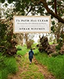 The Path Made Clear: Discovering Your Life's