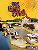 The Erie Canal (Lightning Bolt Books)