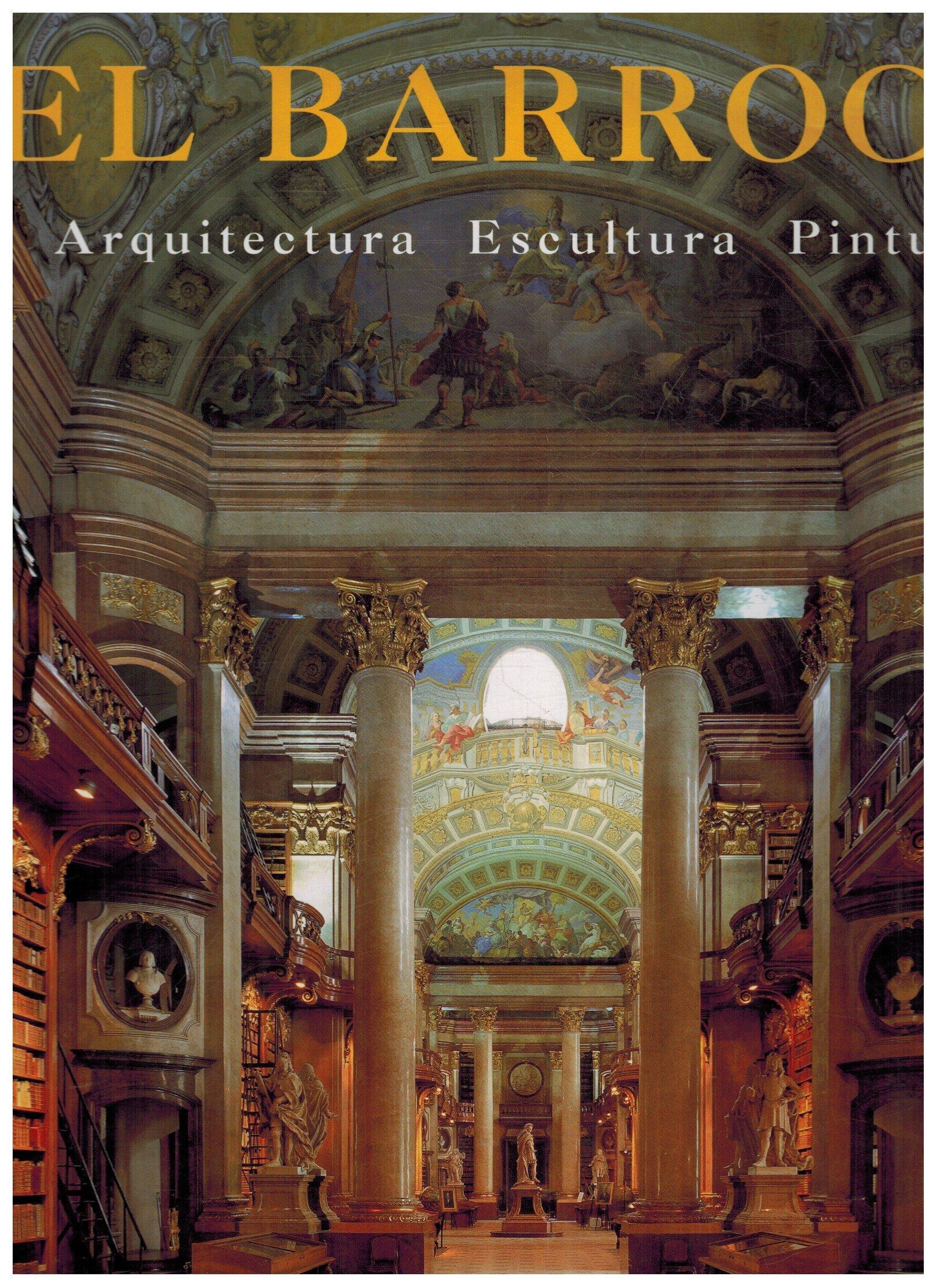 El barroco (arquitectura/escultura/pintura): Amazon.es: Toman, Rolf, Bednorz, Achim: Libros