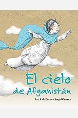 El cielo de Afganistán (Spanish Edition) Kindle Edition