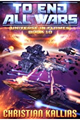 Into the Fire Part II: To End All Wars (Universe in Flames Book 10) Kindle Edition