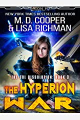 The Hyperion War - An Epic Military Space Opera Adventure (Aeon 14: The Sol Dissolution Book 3) Kindle Edition