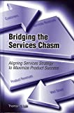 Bridging the Services Chasm