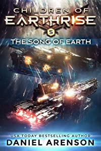 The Song of Earth (Children of Earthrise Book 5)