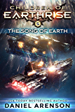 The Song of Earth (Children of Earthrise Book 5) (English Edition)