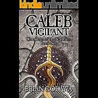 Caleb Vigilant (Chronicles of the Nephilim Book 6)