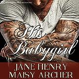 His Babygirl: Boston Doms, Book 4