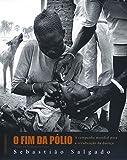 O Fim da Pólio