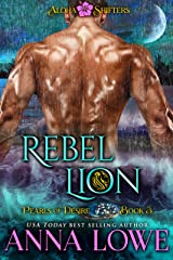 Rebel Lion (Aloha Shifters: Pearls of Desire Book 3) Kindle Edition
