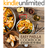 Easy Paella Cookbook: 50 Delicious One-Pot Meals (2nd Edition)