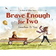 Brave Enough for Two: A Hoot & Olive Story