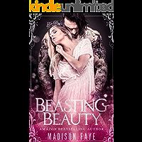 Beasting Beauty (Possessing Beauty Book 1)