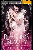 Beasting Beauty (Possessing Beauty Book 1) (English Edition)