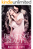 Beasting Beauty (Possessing Beauty Book 1)
