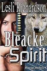 Bleacke Spirit (Bleacke Shifters Book 4) Kindle Edition
