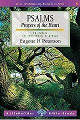 Psalms: Prayers of the Heart (LifeBuilder Bible studies Book 0) (English Edition) eBook Kindle