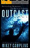 Outcast (The Darkeningstone Series Book 2)