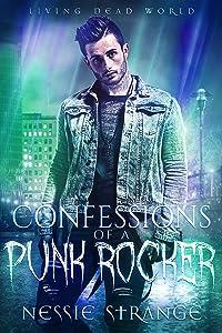 Confessions of a Punk Rocker (Living Dead World Book 0)