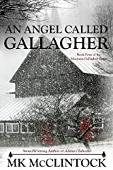 An Angel Called Gallagher (Montana Gallagher Series Book 4) Kindle Edition
