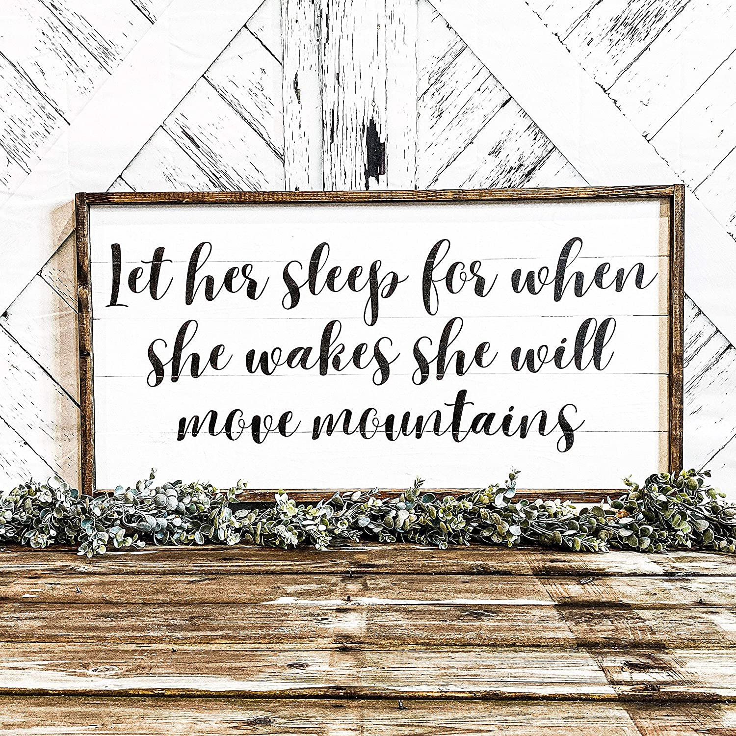 Flowershave357 Let Her Sleep for When She Wakes She Will Move Mountains Large Wood Sign Sign for Above Crib Nursery Sign Large Nursery Sign