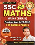 Rakesh Yadav Sir's SSC MATHS MAINS (TIER-II) Previous Year 2011-2015 (1-15 Sample Papers) in Hindi