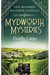 Mydworth Mysteries - Deadly Cargo (A Cosy Historical Mystery Series Book 5) Kindle Edition