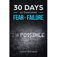 30 Days to Overcome Fear of Failure: A Mindfulness Program with a Touch of Humor (English Edition)